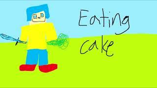 Eating Cake PARODY OF PATTY CAKE