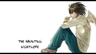 Nightcore - The Haunting (Set It Off) [Lyrics] [HD]