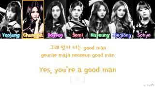 [Color/Member Coded] I.O.I (아이오아이) - Whatta Man (Good Man) Eng/Rom/Han Lyrics