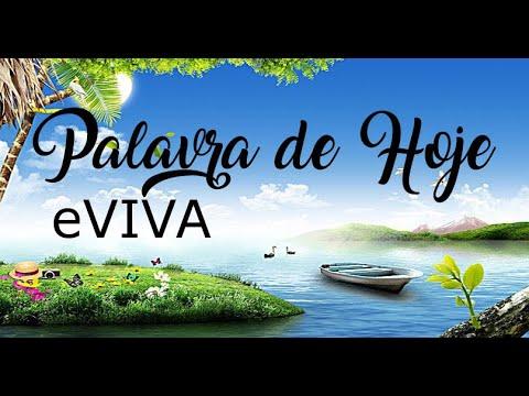 PALAVRA DE HOJE 24 DE MARÇO eVIVA MENSAGEM MOTIVACIONAL PARA REFLEXÃO DE VIDA - BOM DIA!