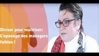 Diviser pour maîtriser : L'apanage des managers faibles !