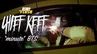 """Chief Keef """"Minute"""" (BTS Exclusive - Official Video)"""