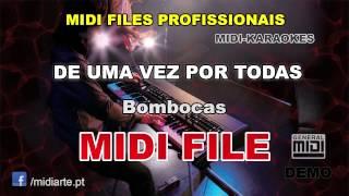 ♬ Midi file  - DE UMA VEZ POR TODAS - Bombocas