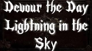 Devour The Day - Lightning in the Sky (Lyrics in description)