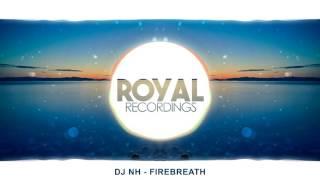 DJ NH - Firebreath