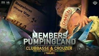 CLUBBASSE & CROUZER @ Members Of Pumpingland - Omen Płośnica #1 - TEASER