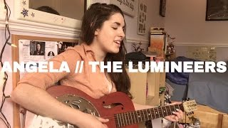 Angela // The Lumineers | Cover by Sarah Carmosino