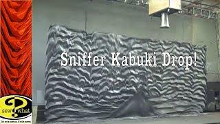 Kabuki Drop - Sniffer Effect