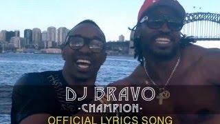 Dj Bravo Champion Song With Lyrics