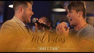 Hugo & Tiago - Mil Vidas (Clipe Oficial)