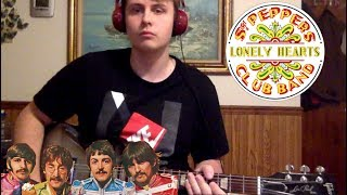 The Beatles - Sgt. Pepper's Lonely Hearts Club Band (Guitar Cover) - Paul's Part