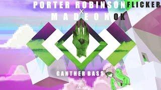 Porter Robinson & Madeon - Flicker X OK [Ganther Mashup]