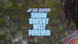 """J.K. The Reaper """"Snow Doesn't Melt Forever"""" [video]"""