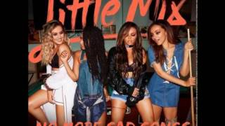 Little Mix - No More Sad Songs (feat. Machine Gun Kelly) (Audio) (New Version)