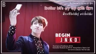 [Karaoke-Thaisub] BEGIN - JungKook of BTS(방탄소년단)