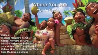 Moana - Where You Are - Portuguese Soundtrack HQ