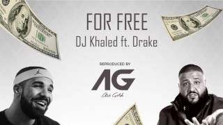 "DJ Khaled Ft. Drake ""For Free"" Instrumental Reproduced by ARI GOLD"