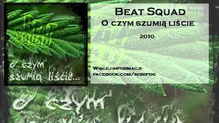 Beat Squad - Nigdy Nie Przestanę
