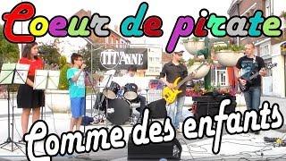 Tit'Anne : Coeur de Pirate - Comme Des Enfants - Fête de la musique de SOMAIN 2014