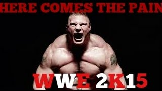 Here Comes The Pain|Brock Lesnar F5 Tribute| WWE 2K15