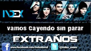Index - Extraños (Letra/Lyrics) Pop Rock Electronica Electropop 2011 Medellín Colombia