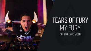Tears of Fury - My Fury (Video Lyrics)