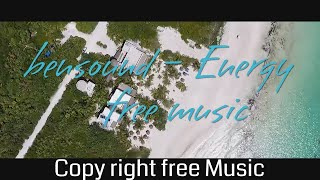 Energy by Bensound (Copy Right Free and Royalty Free Music)