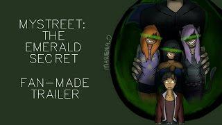 MyStreet: The Emerald Secret | FAN MADE TRAILER