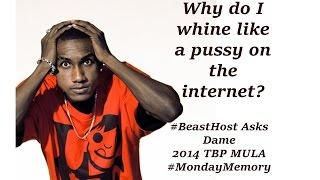 Why Hopsin Is A Pussy On Social Media, explained by Dame Ritter (2014) #BeastHost #MondayMemory 1