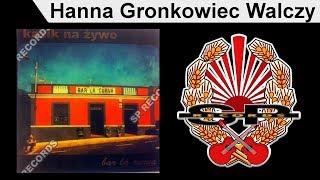 KNŻ - Hanna Gronkowiec Walczy [OFFICIAL AUDIO]