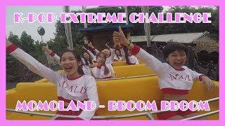 "[KPOP EXTREME CHALLENGE] MOMOLAND(모모랜드) - ""뿜뿜(BBoom BBoom)"" BY K-GIRLS"