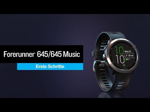 Garmin Forerunner® 645 Music Tutorial – Erste Schritte