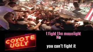LEANN RIMES   CAN'T FIGHT THE MOONLIGHT karaoke instrumental lyrics COYOTE UGLY