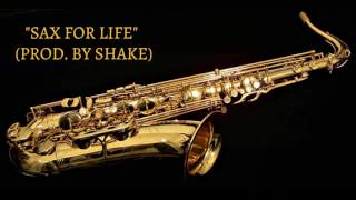 "(FREE) Silly Saxophone Rap Beat ""Sax For Life"" (Prod. By Shake)"