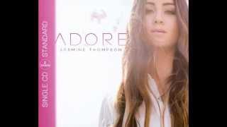 Jasmine Thompson Adore (with Lyrics)