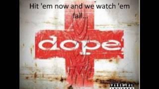 Dope - Burn (Lyrics in the video)