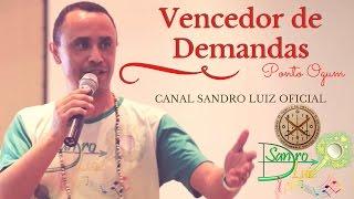 Ponto de Ogum : VENCEDOR DE DEMANDAS - Sandro Luiz Umbanda