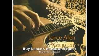 The Gardner by Lance Allen Fingerstyle Guitarist