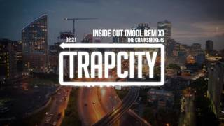 The Chainsmokers - Inside Out (Módl Remix)
