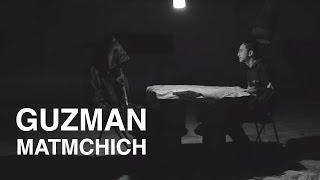 GUZMAN - MATMCHICH
