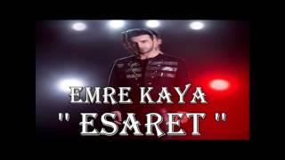 Emre Kaya - Esaret mashup DGN Production