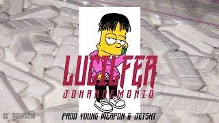 Johan Demonio - Lucilfer (Prod. JET$KI x Young Weapon)