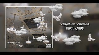 TMO Ft. xJMDS & Ese 40'z - Rags To Riches (Remix)