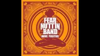 Everything Gonna Be Alright Alright - Fear Nuttin Band