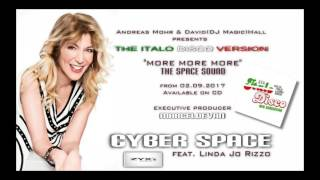 Cyber Space feat Linda Jo Rizzo - More (Italo Space Version 2017) ZYX Music