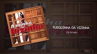 Zé Amaro - Fusquinha da Vizinha
