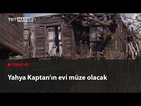 Yahya Kaptan'ın evi müze olacak