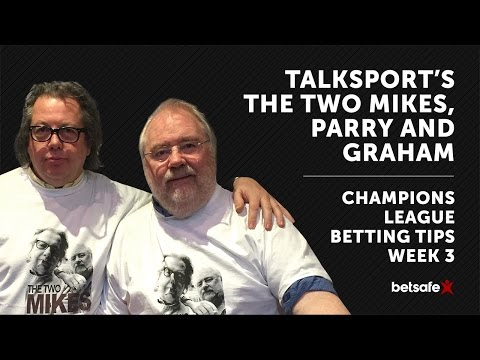 Champions League Betting Tips - The Two Mikes