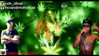 Mc FN & Mc Vandinho FN ela quer dar (Mano DJ)  LANÇAMENTO 2016