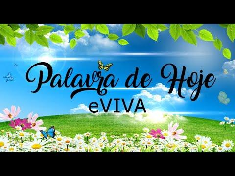 PALAVRA DE HOJE 22 DE JANEIRO eVIVA MENSAGEM MOTIVACIONAL PARA REFLEXÃO DE VIDA - BOM DIA!